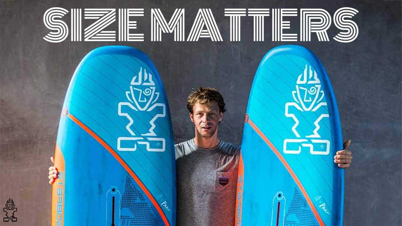 Size Matters: Ignite - Find The Right Size Board For You - 2 - Windsurf